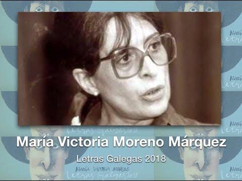 Maria Victoria Moreno - Letras Galegas 2018