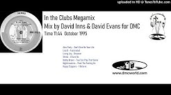 In the Clubs Megamix (DMC Mix by David Inns & David Evans Oct 1995)