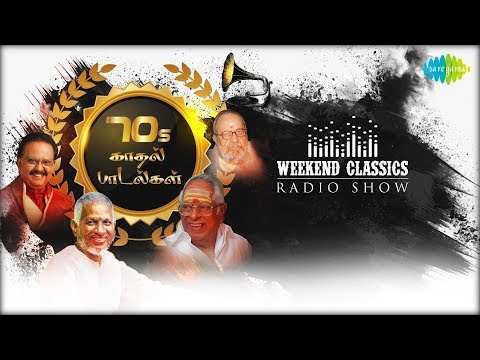ROMANTIC 70's -Weekend Classic Radio Show | RJ Haasini | கலர