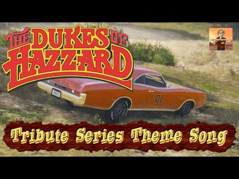 The Dukes of Hazzard Tribute Series: The Theme Song!!! (Good Ol