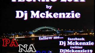 TECHNO MIX 2011 BY DJ MCKENZIE PANAMA PTY507