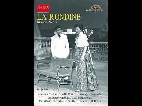 Puccini: La Rondine (Video) - Carteri, Rovero, Gismondo, Sinimberghi, cond. Bellezza (Napoli, 1958)