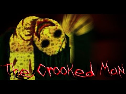 The Crooked Man Creepypasta