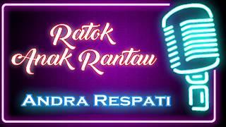 Ratok Anak Rantau (Karaoke Minang) ~ Andra Respati