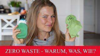 ZERO WASTE | WARUM, WAS, WIE