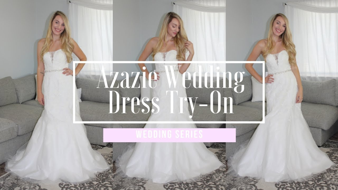 540931dc8ab2 AZAZIE WEDDING DRESS TRY ON | ALYSSA DAW - YouTube