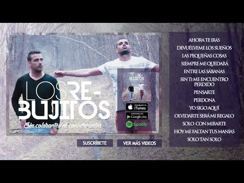 Los Rebujitos - Sin colorantes ni conservantes (Álbum Completo)