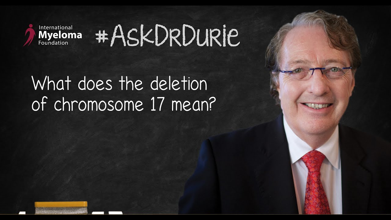 What does the deletion of chromosome 17 mean?