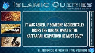 Q158 - Expiation (kaffaarah) of dropping the Qur'an