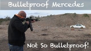 Bulletproof Mercedes Benz - Not So Bulletproof!