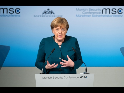 Angela Merkel's speech at  Munich Security Conference 2017