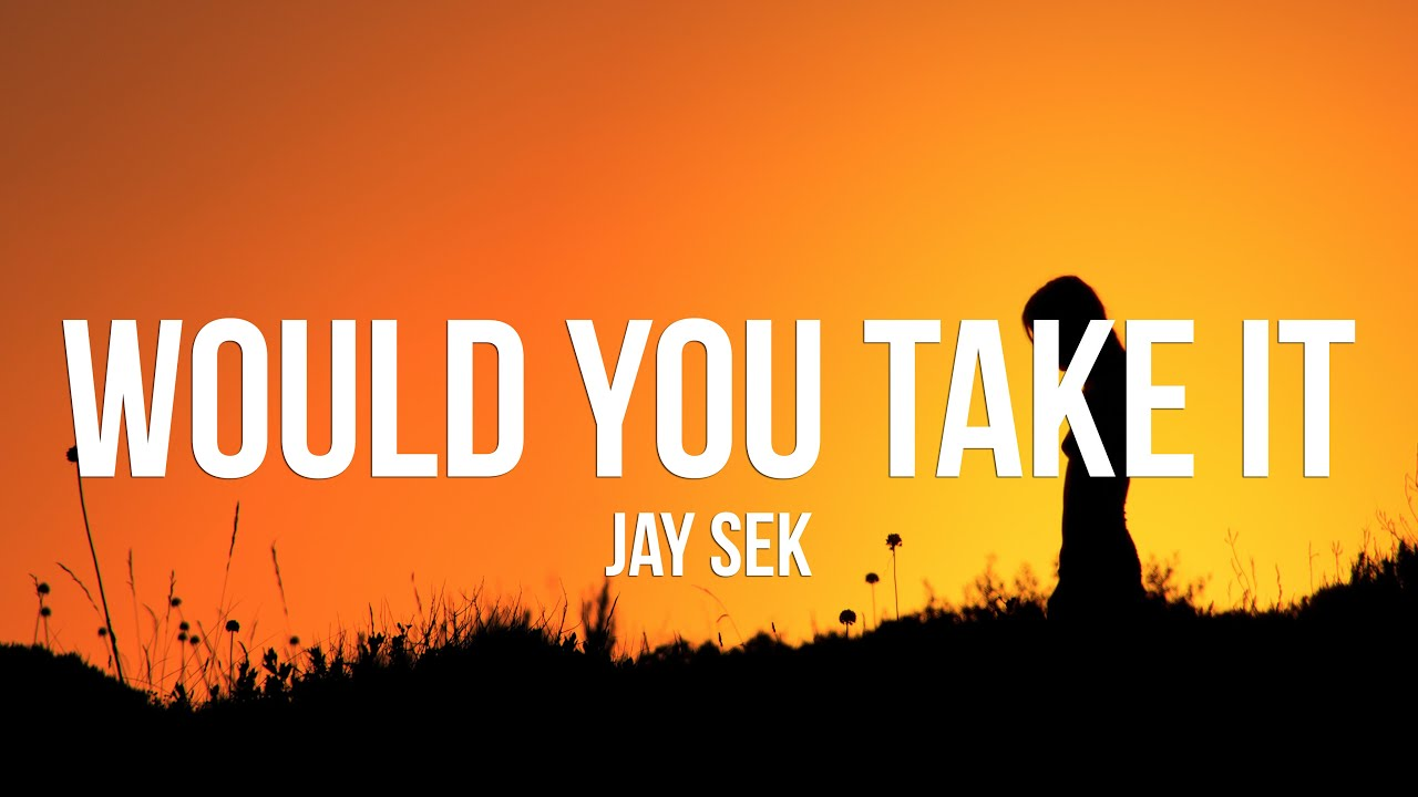 Jay Sek - would you take it
