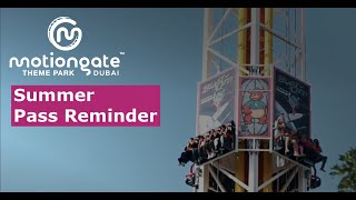 Summer Pass Reminder | MOTIONGATE Dubai