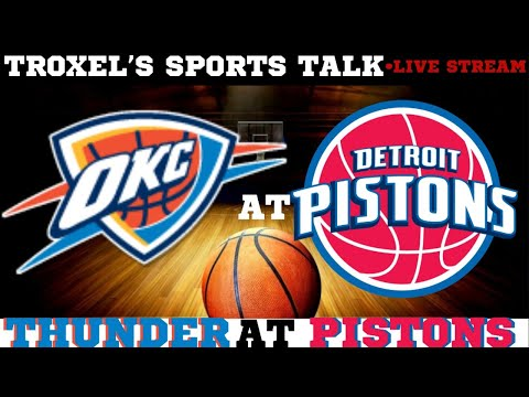 Oklahoma City Thunder VS Detroit Pistons Play By Play Audio/Scoreboard