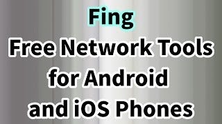 Fing - Network Tools for Android Phones