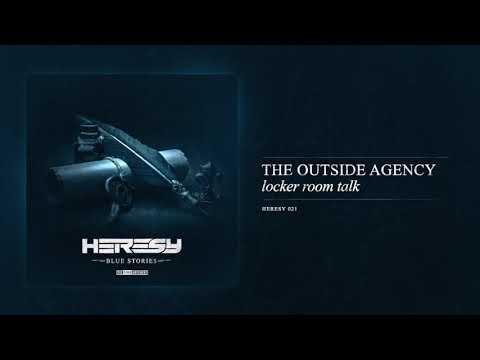 The Outside Agency - Locker Room Talk
