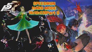 Persona 5 Royal Speedrun 16:10:53(World Record) Part 1