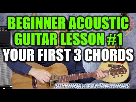 Beginner Acoustic Guitar Lesson #1 - Your First 3 Chords - YouTube