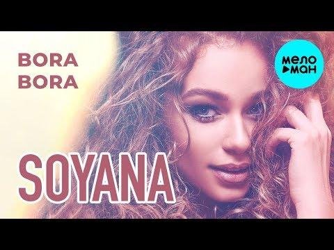SOYANA - Bora Bora Single