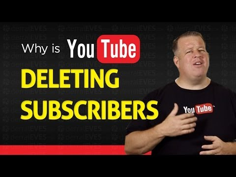 Why YouTube Is Deleting Subscribers Mp3