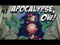 Pocket God 47: Apocalypse, Ow