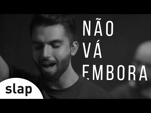 Silva - Não Vá Embora