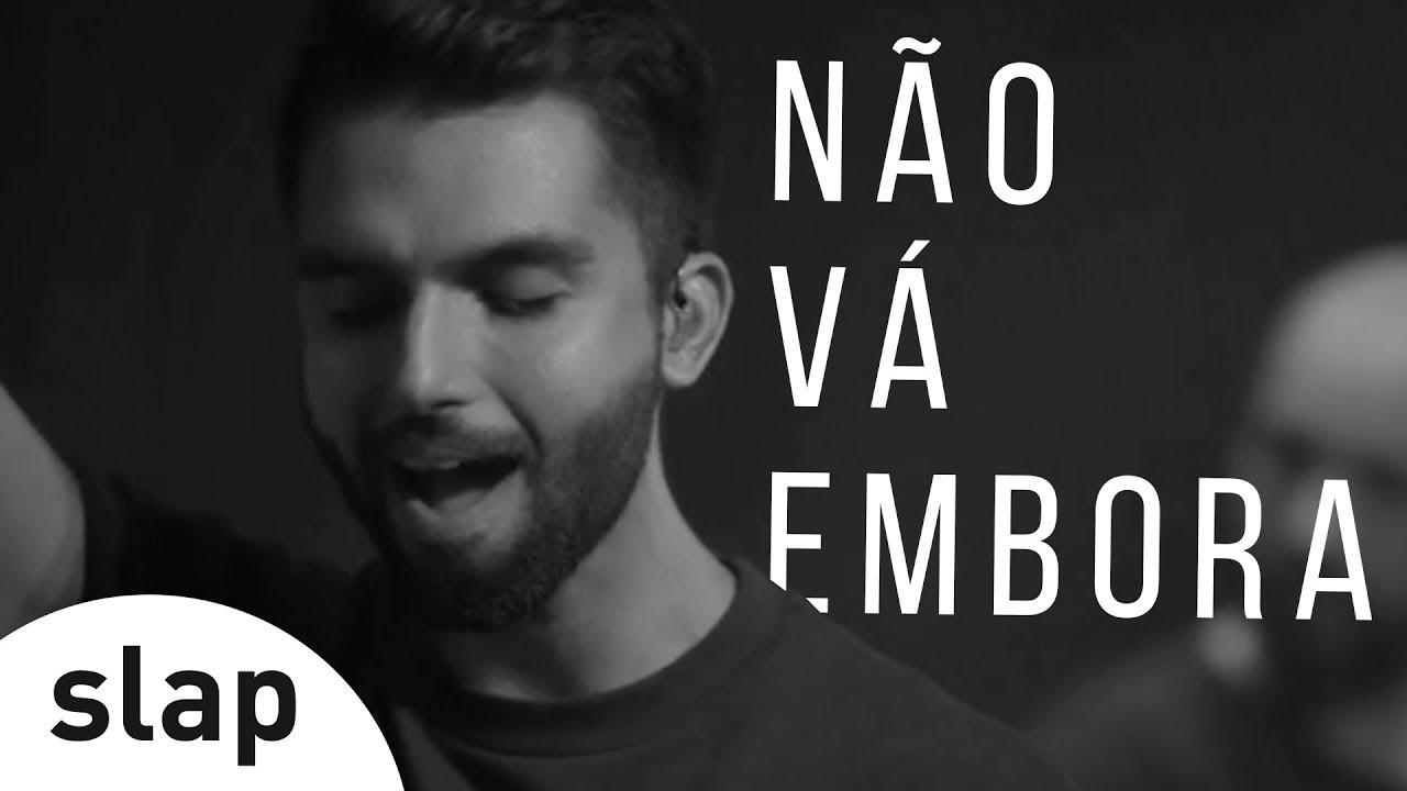 Download Silva - Não Vá Embora (Oficial)