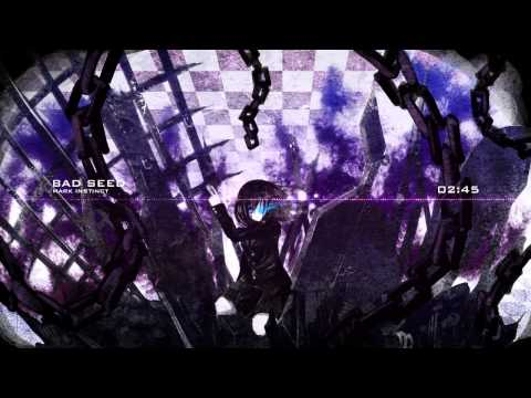 Drumstep   Mark Instinct - Bad Seed