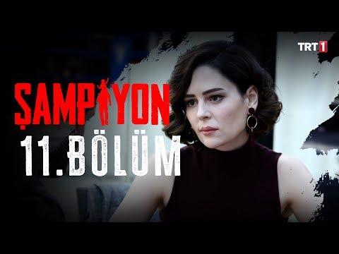 Şampiyon 11. Bölüm