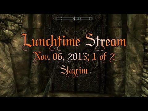 Nov. 06, 2015 Stream Replay (1 of 2)