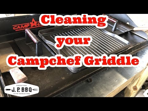 Cleaning and Seasoning your Campchef Griddle