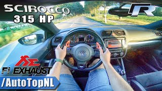 VW Scirocco R 2.0 TSI 315HP FI Exhaust LOUD! POV Test Drive by AutoTopNL