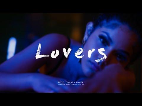 "(FREE) ""LOVERS"" – Trap Soul Hip Hop Type Beat Chill Instrumental (Prod. Dannt x Tower B.)"