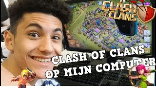 Download lagu CLASH OF CLANS OP MIJN COMPUTER SPELEN - CLASH OF CLANS NEDERLANDS