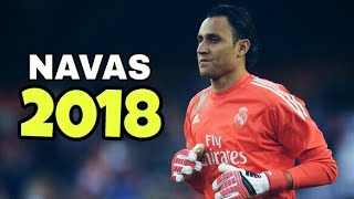 Keylor Navas 2018 ●Best Saves | Crazy Saves Show |  2018 HD