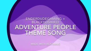 Adventure People Theme Song - Track - Beatwave