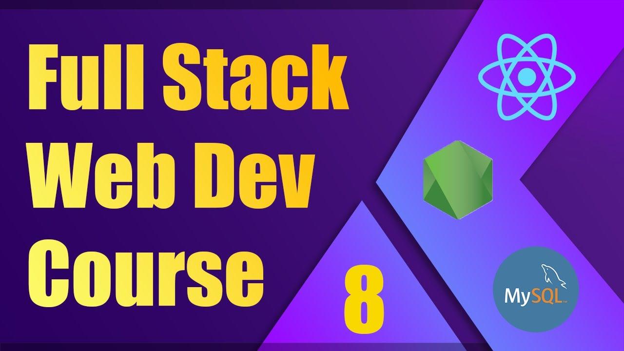 Full Stack Web Development Course [8] | ReactJS, NodeJS, MySQL - Registration and Login