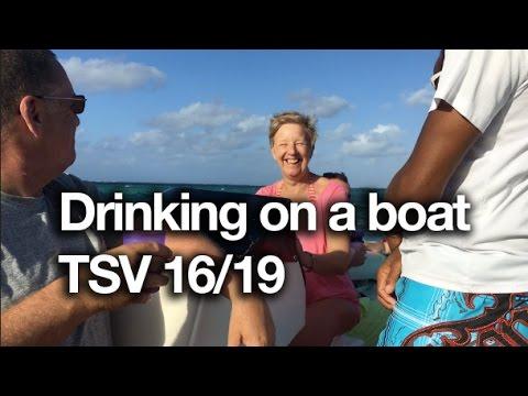 Drinking on a boat - TSV 16/19