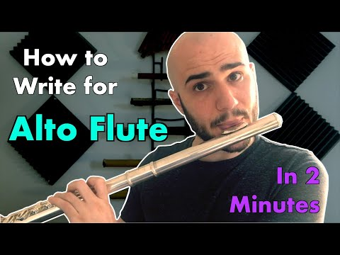 How to Write for Alto Flute in 2 Minutes
