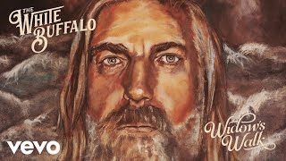 The White Buffalo - Faster Than Fire (Audio)