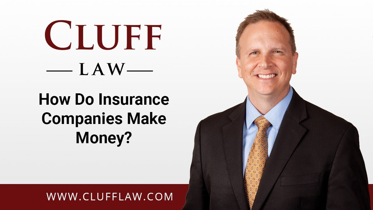 How do Insurance Companies make money?