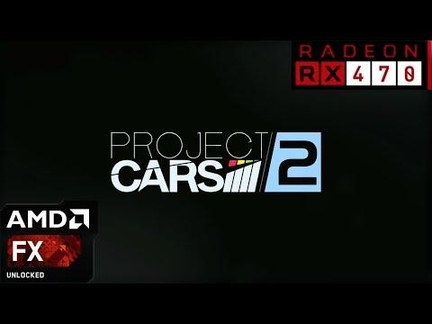 Project Cars 2 - RX 470 - FX 6300 - 8GB RAM   1080p