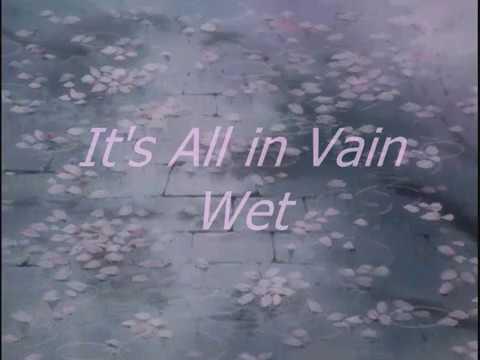 Wet - It's All In Vain (lyric Video)