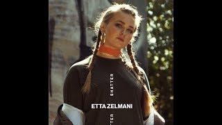 Etta Zelmani - Shatter (Audio)