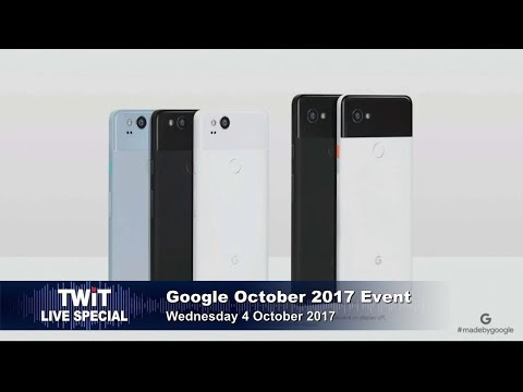 TWiT Live Specials 326: Made by Google