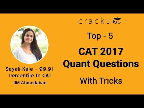 Top-5 CAT 2017 Quant Questions with Tricks