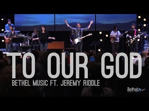 Bethel Music ft. Jeremy Riddle - To Our God (subtitulado en español)