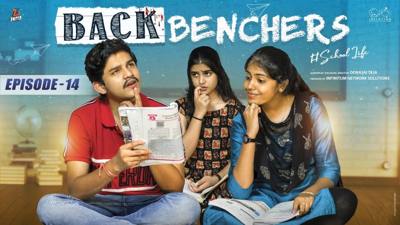 Backbenchers - School love || Ep-14 || Dorasai Teja || Varsha Dsouza || Tejindia || Infinitum Media