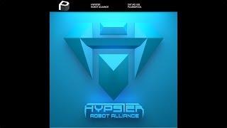 Hypster - Robot Alliance [Electro House | Plasmapool]
