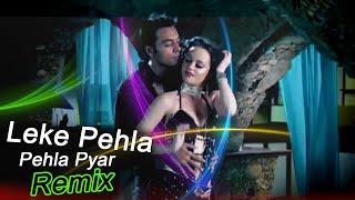 Leke Pehla Pehla Pyar Remix   Dj Kalpana & Dj Rion   Sajjad Khan Visuals
